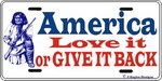 """America, Love it or GIVE IT BACK"""